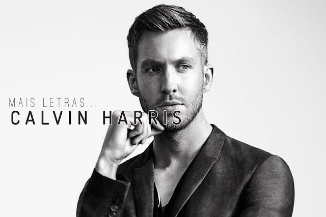 Mais Letras | Calvin Harris