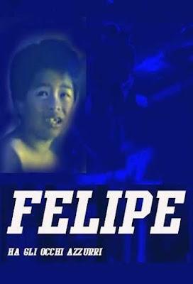 Felipe ha gli occhi azzurri / Felipe a les yeux bleus. 1991.