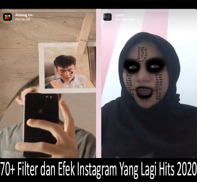 Filter dan Efek Instagram Yang Lagi Hits 2020