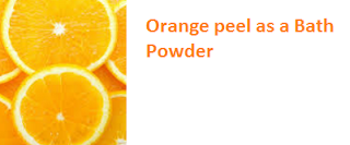 Orange peel as a Bath Powder - Oranges citrus fruit peel (Santre Ke Chilke)