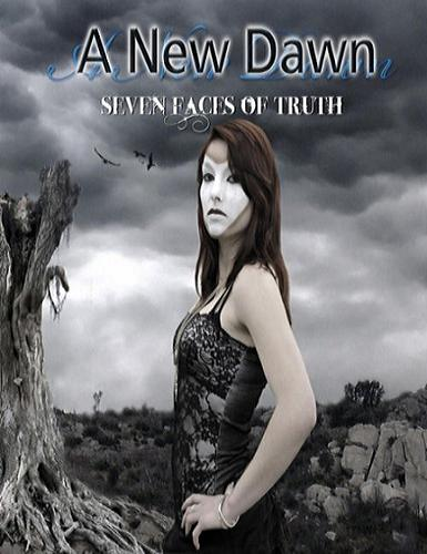 A New Dawn - Seven Faces Of Truth (2011)