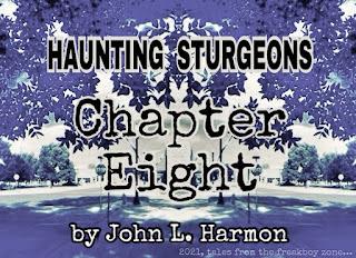 Haunting sturgeons, chapter 8, by John L. Harmon