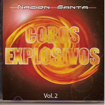 Nación Santa-Coros Explosivos-Vol 2-