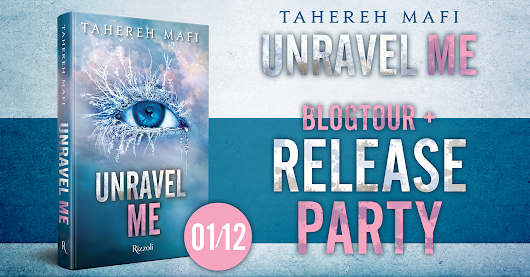 Unravel Me di Tahereh Mafi - RELEASE PARTY!