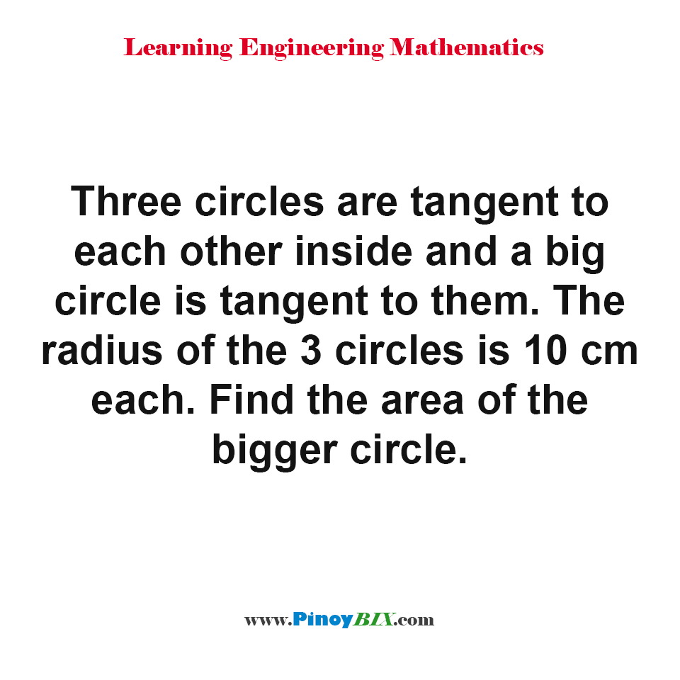 Find the area of the bigger circle circumscribing three tangent circles