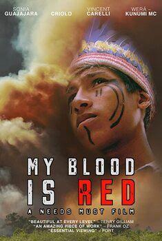 Meu Sangue é Vermelho Torrent - WEB-DL 720p Nacional