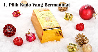 Pilih Kado Yang Bermanfaat merupakan tips memilih kado natal dan tahun baru untuk orang tersayang
