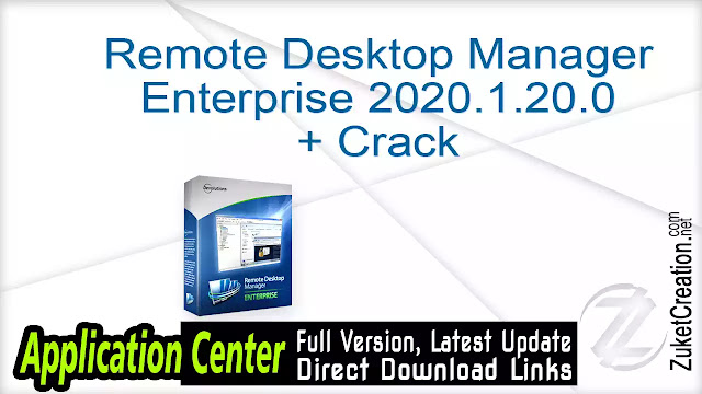 Remote Desktop Manager Enterprise 2020.1.20.0 + Crack