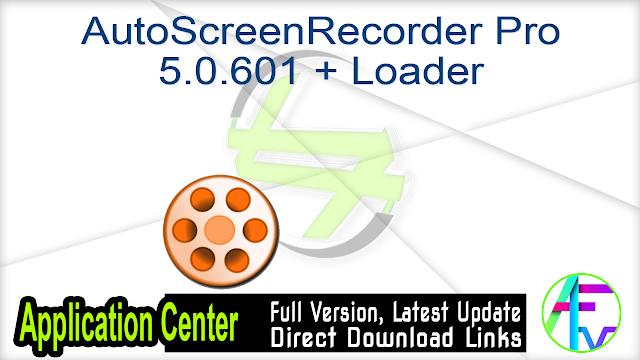 AutoScreenRecorder Pro 5.0.601 + Loader