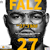 "Nigeria Rapper Falz AKA The Bahd Guys Releases New Album Titled - ""27"""