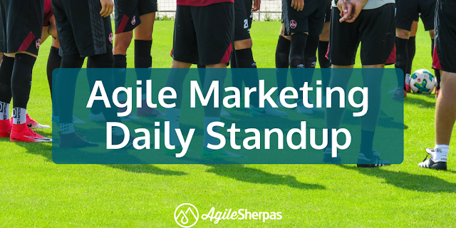 Daily Standup for Agile Marketing Teams Formats-Problems-and Solutions