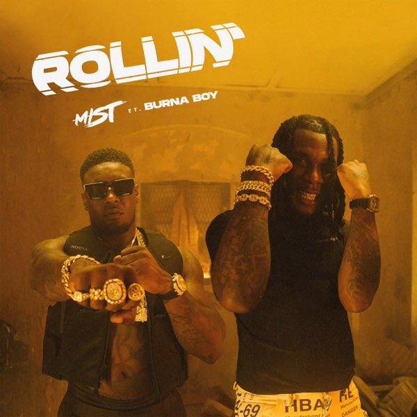 MIST - Rollin' (feat. Burna Boy)   MP3