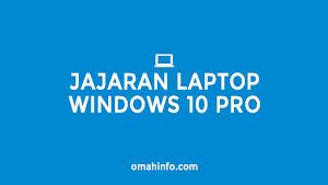 Rekomendasi laptop windows 10 Pro terbaik