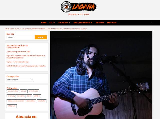 LAGAÑA.CL PUBLICÓ NUEVA NOTA DEL SINGLE VIDA DE KILTROS 2020