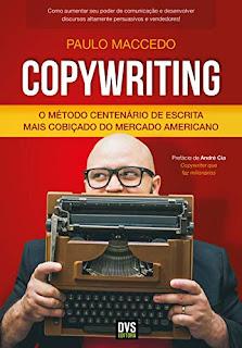 Copywriting: O Método Centenário de Escrita mais Cobiçado do Mercado