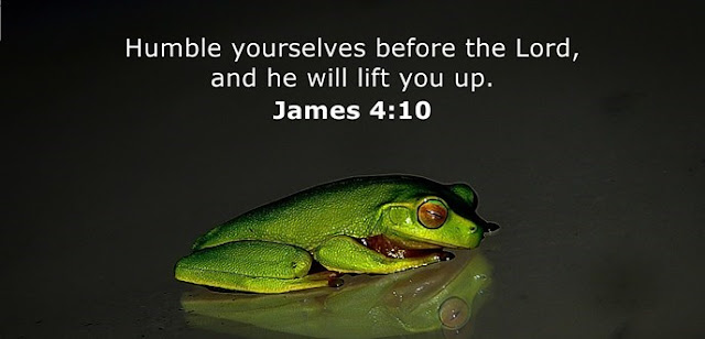 Humble yourselves before the Lord, and he will lift you up.