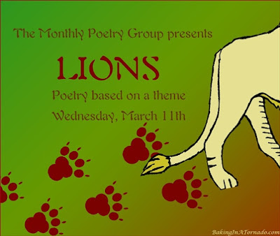 Lions, a monthly poetry challenge based on a theme. | Graphic property of www.BakingInATornado.com | #poetry
