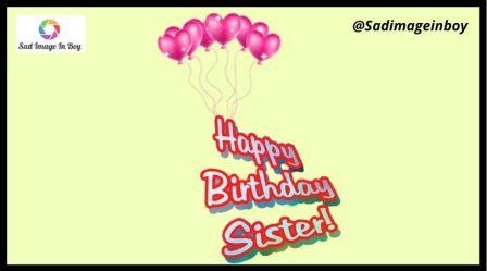 Happy Birthday Sister Images | sister images, sister quotes image, happy birthday images sister, sister pictures