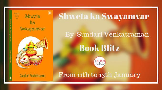 Book Blitz: Shweta Ka Swayamvar by Sundari Venkatraman