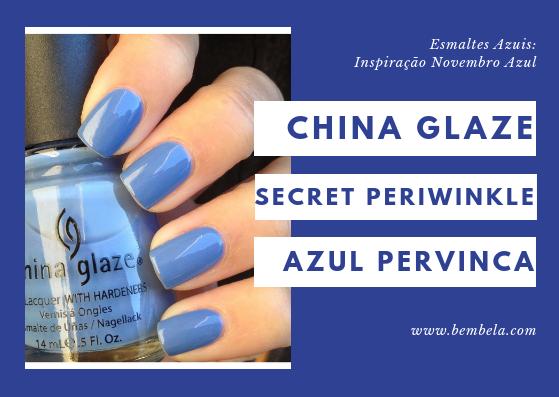 Secret Peri-Wink-Le é um verdadeiro azul pervinca, um tom que gosto muito de usar em roupas e decoração