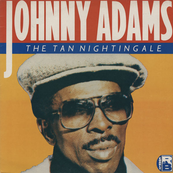 Johnny Adams - You Can Make It If You Try / Closer To You
