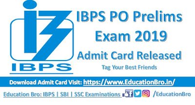 IBPS PO Prelims Admit Card 2019: IBPS PO Preliminary Exam Call Letter released, Download Call Letter Here