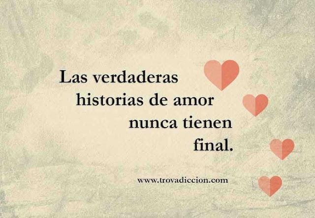 Las verdaderas historias de amor nunca tienen final