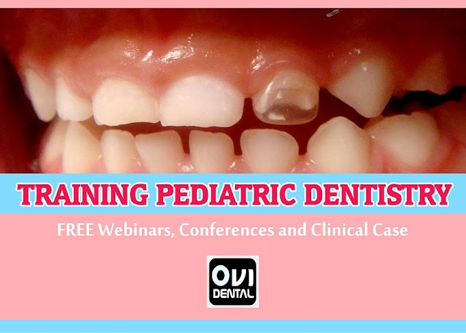 DENTAL TRAINING: Over 18 PEDIATRIC DENTISTRY videos including FREE Webinars, Conferences and Clinical Cases to share