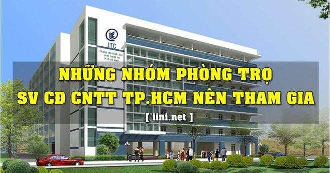 Những nhóm phòng trọ mà sinh viên CĐ CNTT TP.HCM nên tham gia