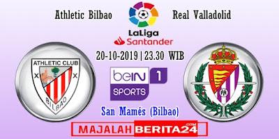 Prediksi Athletic Bilbao vs Real Valladolid — 20 Oktober 2019