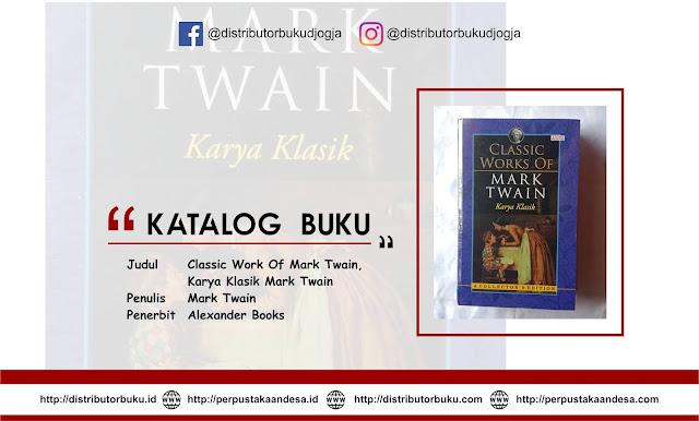 Classic Work Of Mark Twain, Karya Klasik Mark Twain