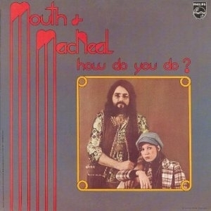 Mouth & MacNeal - How Do You Do? from the album Hey You Love / How Do You Do (1971)