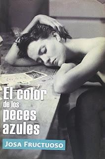 """""""El color de los peces azules"""" - Josa Fructuoso"""