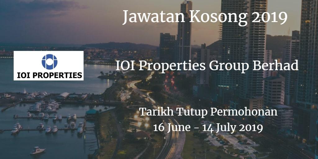Jawatan Kosong IOI Properties Group Berhad 16 June - 14 July 2019