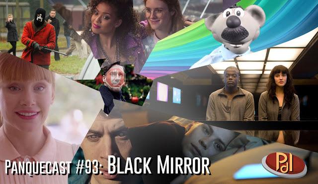 Panquecast #93 - Black Mirror: Análise Completa
