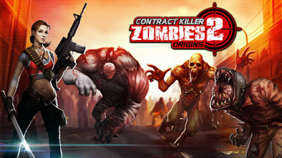 Download Game Android Gratis Contract Killer Zombie 2 Origins apk