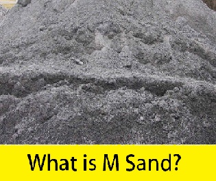 What is M Sand? - Properties | Advantages | Disadvantages