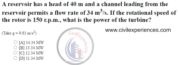A reservoir has a head of 40 m and a channel leading | Civil UPSC ESE Exam Solution 2021