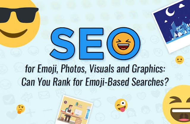 Importance of Emojis in Online Culture and Tips to Rank for Emoji-Based Searches.