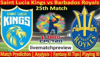 Today Match Prediction-Saint Lucia Kings vs Barbados Royals-CPL T20 2021-25th Match-Who Will Win
