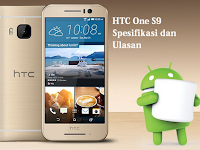 Spesifikasi Telefon Pintar HTC One S9 (Ulasan)