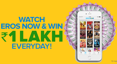 WIN 1 LAKH, WATCH EROSNOW AND WIN DAILY CASH PRIZE ONLINE FREE contest