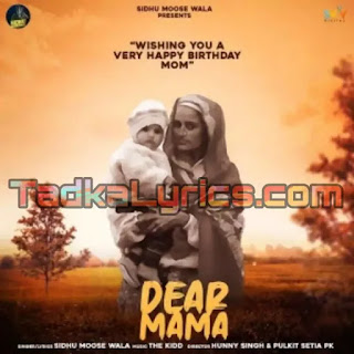 Dear Mama Sidhu Moose Wala Lyrics in Punjabi