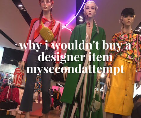 Why I Wouldn't Buy A Designer Item
