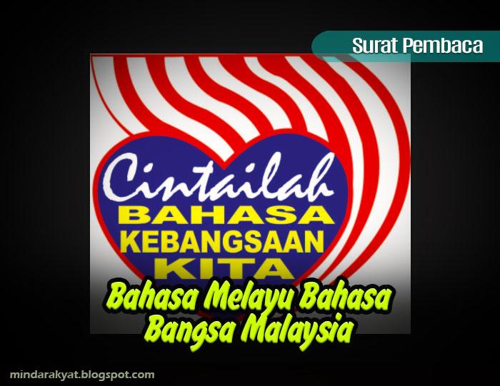 Bahasa Melayu Bahasa Bangsa Malaysia Minda Rakyat