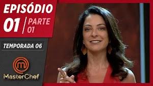 MasterChef Brasil Estréia -  Episódio 1 da 6ª Temporada Completo 24/03/2019
