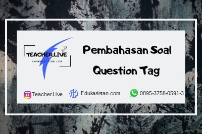 Pembahasan Latihan Soal Question Tag
