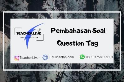 Pembahasan Soal Question Tag