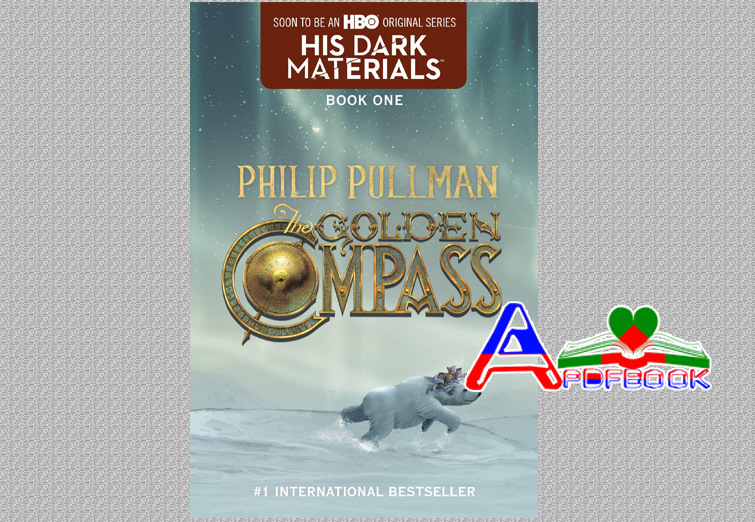 The Golden Compass(Northern Lights) by Philip Pullman