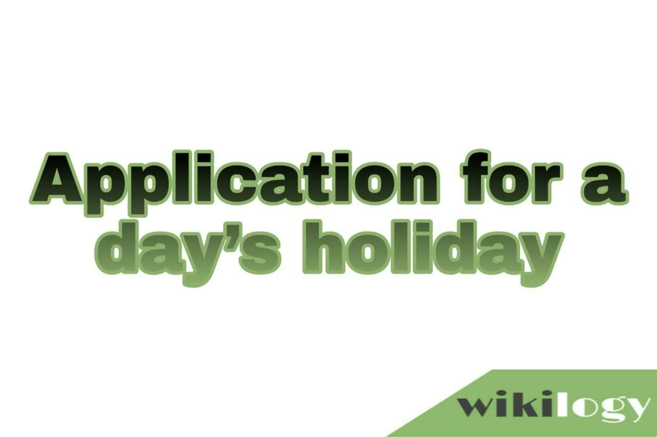 application for a day holiday